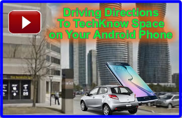 get directions to TechKnow Space with your Android phone